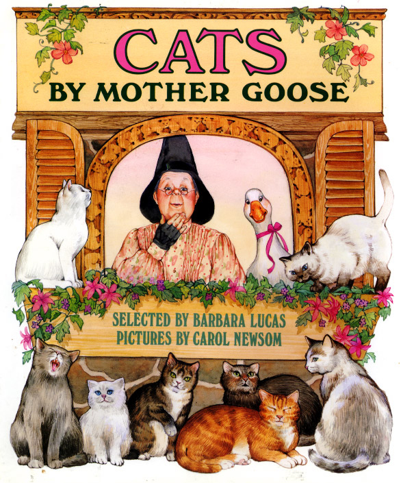 All the poems in this Mother Goose book are about cats!